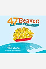 47 Beavers on the Big, Blue Sea Paperback