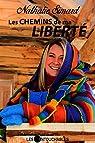 Les chemins de ma liberté par Simard