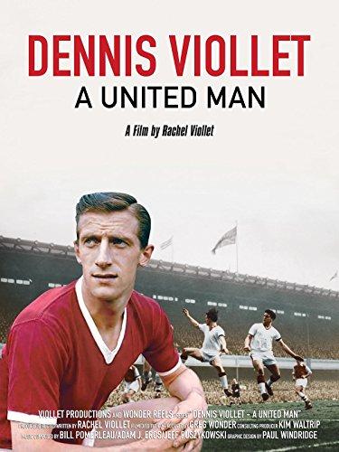 dennis-viollet-a-united-man