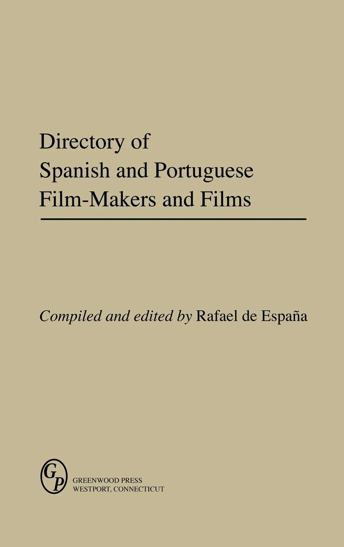 Directory of Spanish and Portuguese Film-Makers and Films Gerontology; 23: Amazon.es: Espaana, Rafael De, De Espana, Rafael: Libros en idiomas extranjeros