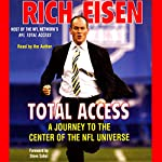 Total Access: A Journey to the Center of the NFL Universe | Rich Eisen