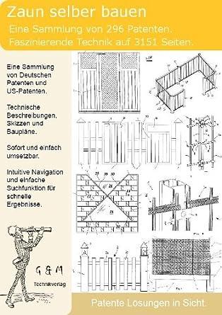 Zaun Selber Bauen 296 Patente Zeigen Wie Amazon De Software