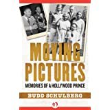 Moving Pictures: Memories of a Hollywood Prince