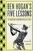 [F.r.e.e] Ben Hogan's Five Lessons: The Modern Fundamentals of Golf [Z.I.P]
