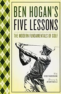 Paperback Ben Hogan's Five Lessons: The Modern Fundamentals of Golf Book