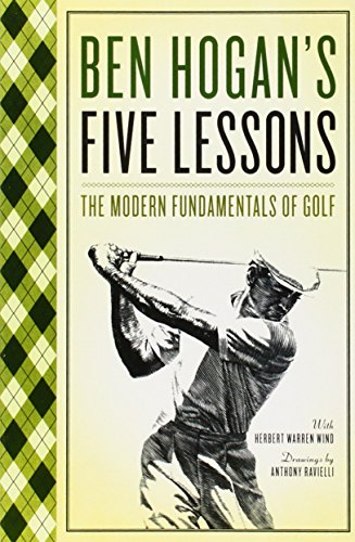 Ben Hogan's Five Lessons: The Modern Fundamentals of Golf (The Best Golf Grip)