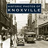 Historic Photos of Knoxville