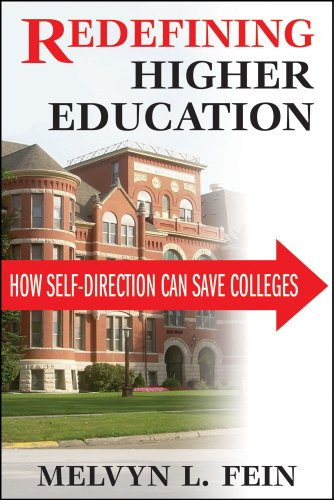 Download Redefining Higher Education: How Self-Direction Can Save Colleges Pdf