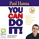 You Can Do It! | Paul Hanna