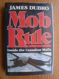 Mob rule: Inside the Canadian Mafia