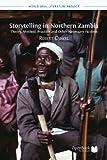 Storytelling in Northern Zambia, Robert Cancel, 1909254592