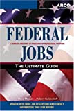 img - for Federal Jobs: Ultimate Guide 3rd ed (Arco Federal Jobs) book / textbook / text book