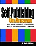 Self-Publishing on Amazon, Andy Williams, 1495243680