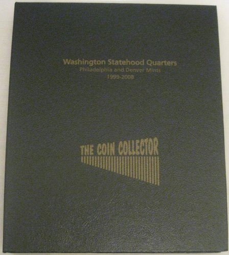 Washington P and D Statehood Quarters 1999 - 2008 Coin - Collectors Quarters Statehood