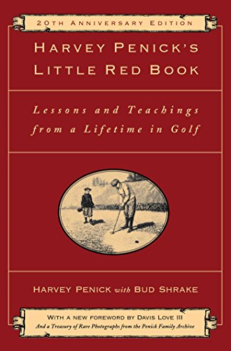 Advantage Golf - Harvey Penick's Little Red Book: Lessons And Teachings From A Lifetime In Golf