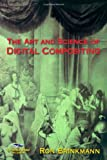 img - for The Art and Science of Digital Compositing (The Morgan Kaufmann Series in Computer Graphics) by Ron Brinkmann (1999-06-16) book / textbook / text book
