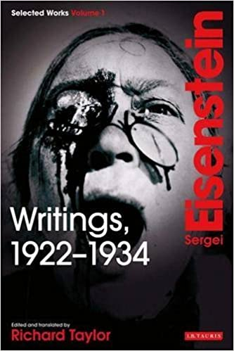 Writings, 1922-1934: Sergei Eisenstein Selected Works