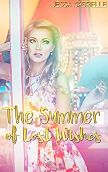 The Summer of Lost Wishes by [Gabrielle, Jessa]