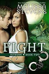 Fight (Kitsune Book 2)