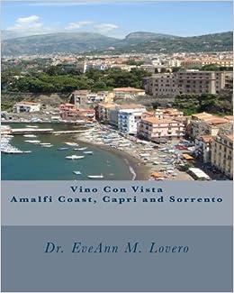 Vino Con Vista Amalfi Coast Capri And Sorrento Wine With A