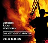 The Omen Feat. George Garzone