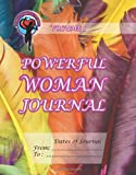 Powerful Woman Journal - Feathery Delight, Ginny Dye, 1493735470