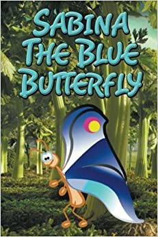 Book Sabina the Blue Butterfly by Speedy Publishing LLC (2014-09-09)
