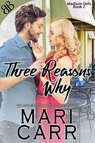 Three Reasons Why (Madison Girls Book 2)