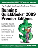 Running QuickBooks 2009 Premier Editions, Kathy Ivens, 193292504X