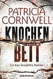Knochenbett: Ein Kay-Scarpetta-Roman - Kay Scarpetta 20