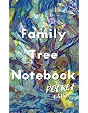 Family Tree Notebook Pocket Edition: 6 Generation Ancestry Workbook, Pedigree Charts, Ancestor Data Sheets, DNA and Archive Logs, Tips for Further Genealogy Research, and Space for Family Stories