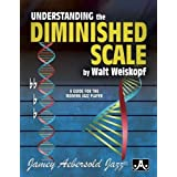 Understanding the Diminished Scale: A Guide for the Modern Jazz Player