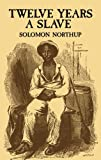 Twelve Years a Slave (African American), Solomon Northup, 0486411435