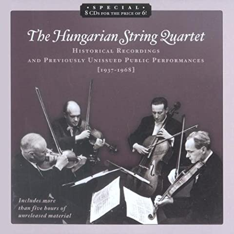 The Hungarian String Quartet and Zoltan Szekely (Historical Recordings and Previously Unissued Public Performances, 1937-1968)