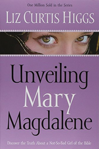 Unveiling Mary Magdalene: Discover the Truth About a Not-So-Bad Girl of the - In Chicago Best Outlet Mall