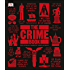 The Crime Book (Big Ideas Simply Explained)