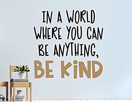 Amazoncom Susie85electra Be Kind Wall Decal Be Kind Decal Be Kind