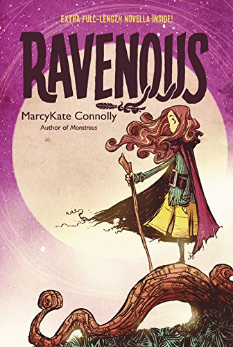 Ravenous: Connolly, MarcyKate: 9780062272751: Amazon.com: Books