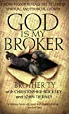 img - for God Is My Broker: A Monk-Tycoon Reveals the 7 1/2 Laws of Spiritual and Financial Growth book / textbook / text book