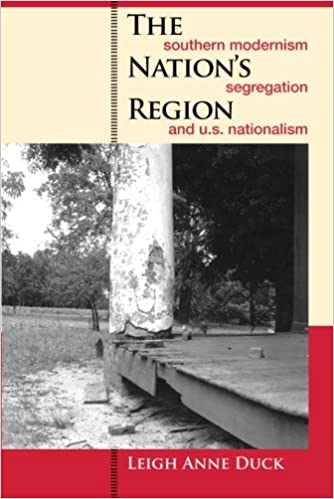 Book The Nation's Region: Southern Modernism, Segregation, and U.S. Nationalism (The New Southern Studies Ser.)