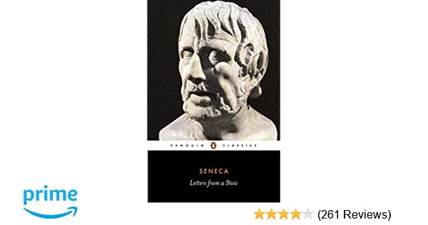 letters from a stoic penguin classics lucius annaeus seneca robin campbell 8601420051690 amazoncom books