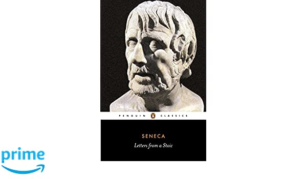 7600253128ee3 Letters From A Stoic  Seneca