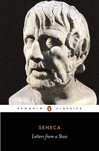 Letters from a Stoic (Penguin Classics) (A Letter To A Best Friend On Friendship)