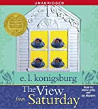 img - for The View From Saturday by Konigsburg, E.L. (2009) Audio CD book / textbook / text book