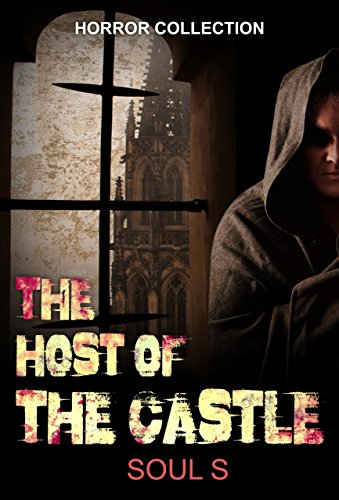 Suspense : The Host of the Castle:  Suspense (Horror : Mystery Thriller Series (Psychological Mystery and Suspense Thriller) Book 1)