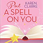 Put a Spell on You | Karen Clarke