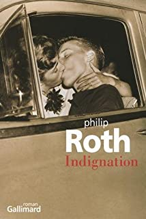 Indignation  : roman, Roth, Philip