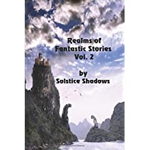 Realms of Fantastic Stories Vol. 2