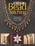 Cube Bead Stitching: Contemporary Jewelry Designs You Can Make by Virginia Jensen (2009-10-13)