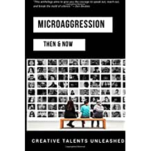Microaggression: Then & Now